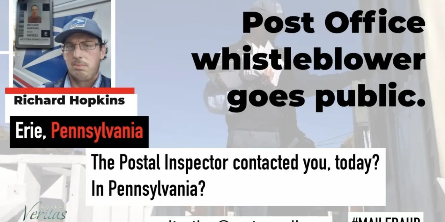 USPS Whistleblower Goes Public, Confirms Investigation Into MAJOR Voter Fraud