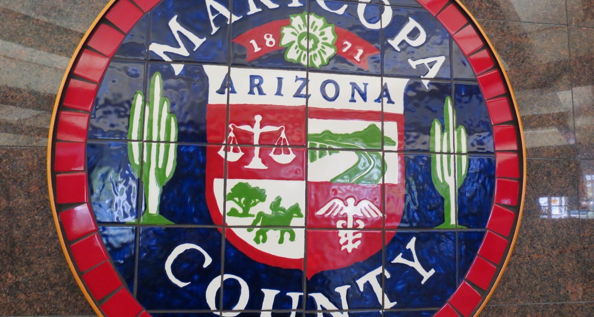 Maricopa County Has Been Notified